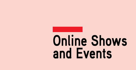 Online Shows and Events